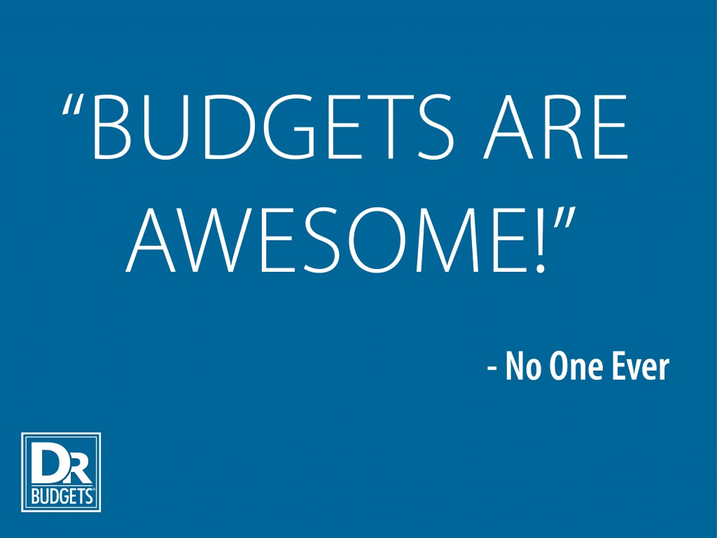 Budgets Are Awesome!