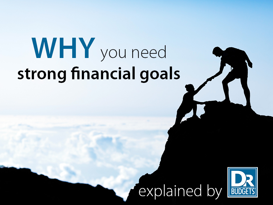 Why Strong Financial Goals