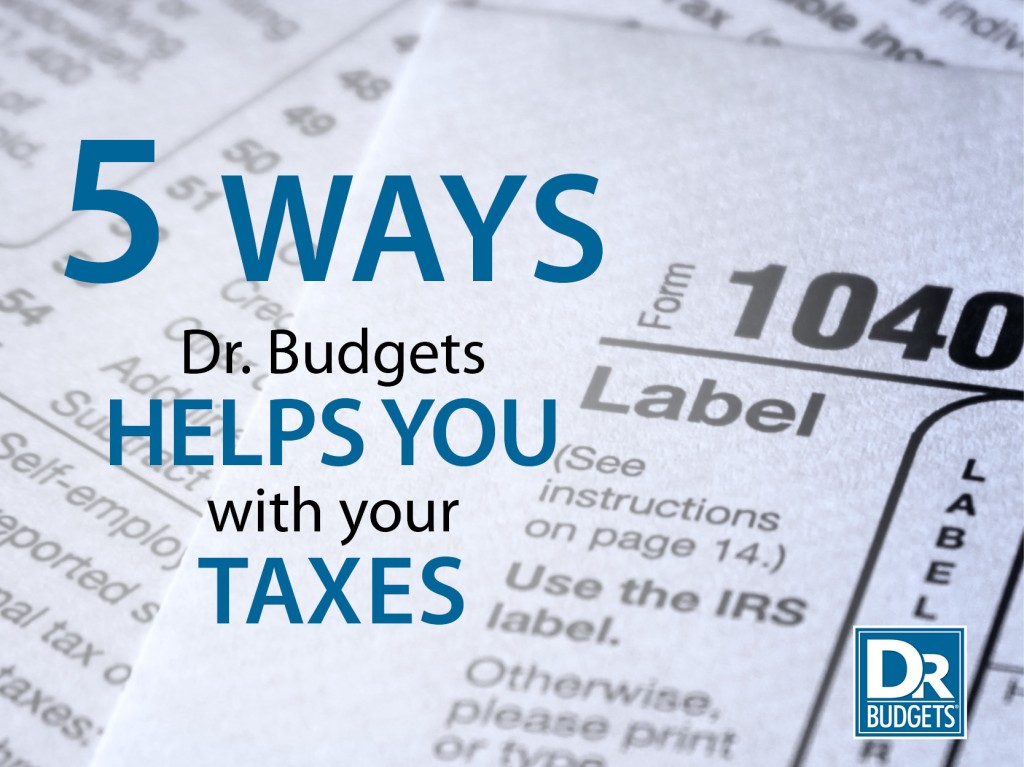 5 Ways Dr. Budgets Helps With Taxes