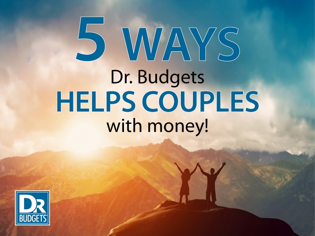 5 Ways Dr. Budgets Helps Couples