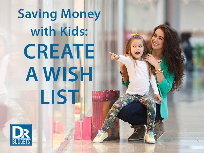 Saving Money with Kids - Wish List