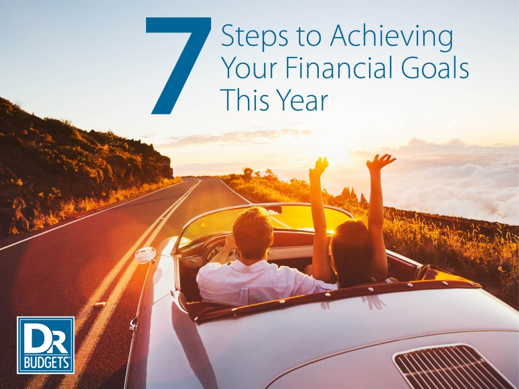 7 Steps to Achieving Your Financial Goals