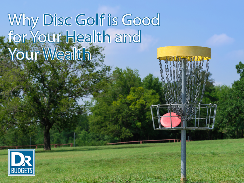 Why Disc Golf Is Good for Your Health and Your Wealth