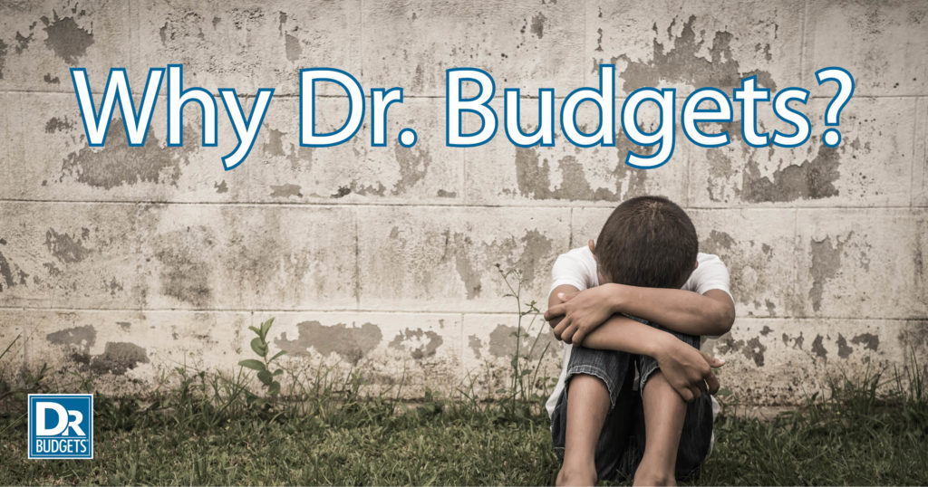 Why Dr. Budgets?