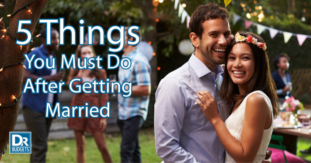 5 Things You Must Do After Getting Married