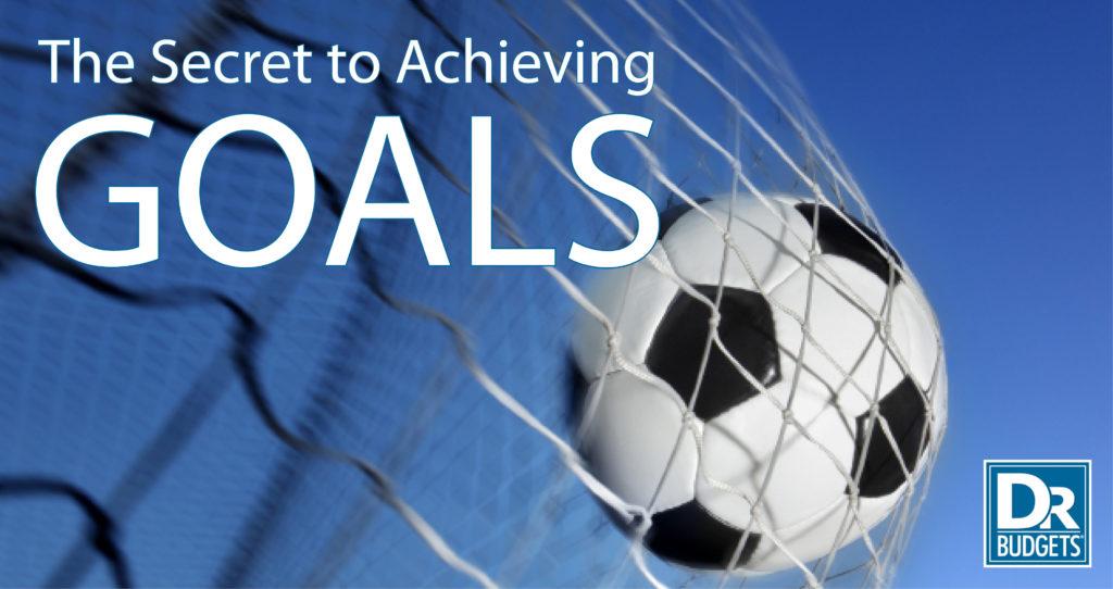 Secret to Achieving Goals