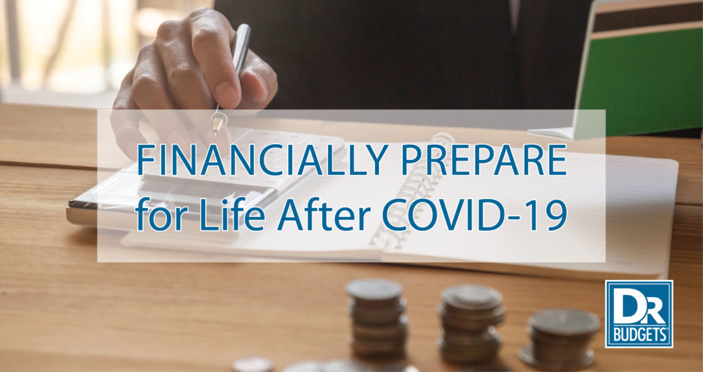 Financially Prepare for Life After COVID-19