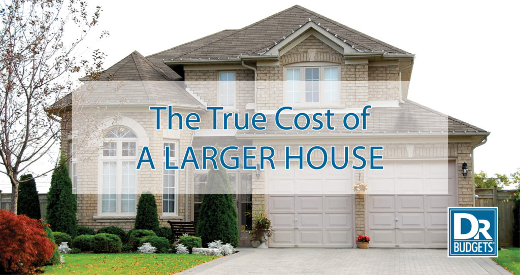 The True Cost of a Larger House